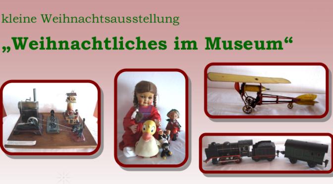 Weihnachtsausstellung im Stadt- und Industriemuseum
